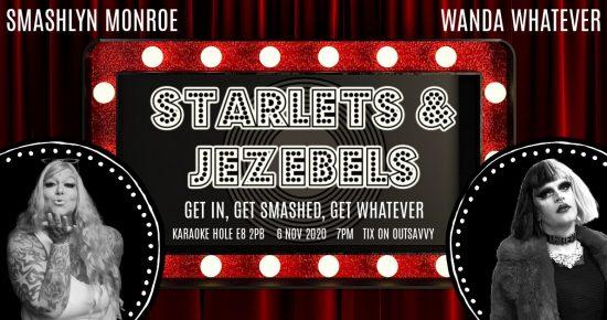 Wanda Whatever and Smashlyn Monroe present Starlets & Jezebels at The Karaoke Hole